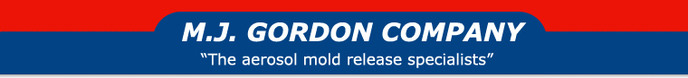 M.J. Gordon Company :: The arosol mold release specialists